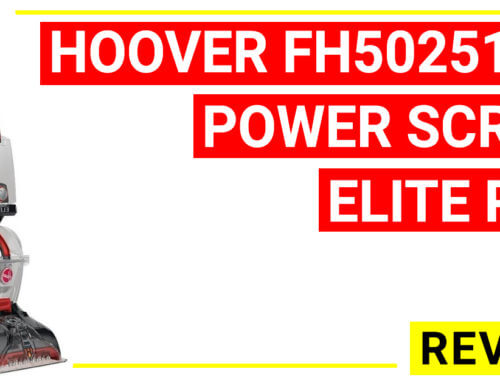 Hoover FH50251PC Power Scrub Elite Pet Carpet Cleaner Reviews