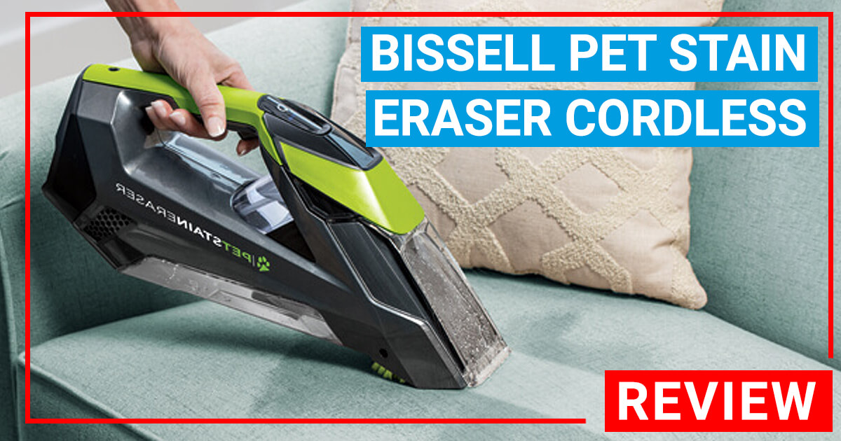 Bissell Pet Stain Eraser Reviews Cheap Pet Stain Remover