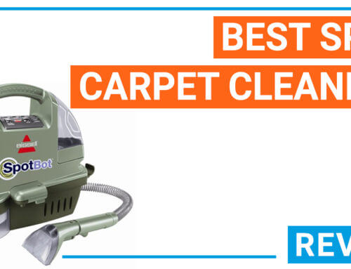 Best spot carpet cleaners – reviews, rating and buying tips