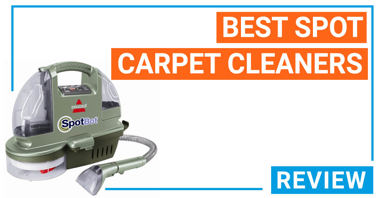 Best Spot Carpet Cleaners For Pet Stains And Old Urine