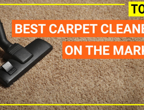 Top 22 best carpet cleaners on the market in 2019