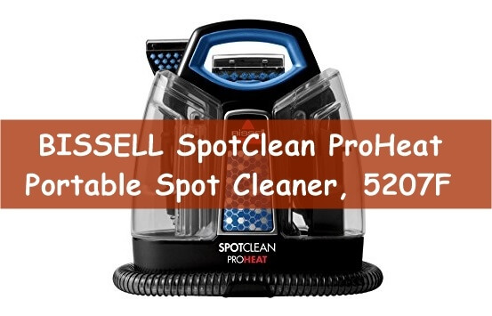 BISSELL SpotClean ProHeat Portable Spot Cleaner, 5207F model