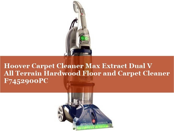 Hoover-Carpet-Cleaner-Max-Extract-Dual-V-All-Terrain-Hardwood-Floor-and-Carpet-Cleaner-Machine-F7452900PC