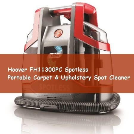 best carpet cleaners hoover spotless fh11300pc carpet cleaner reviews 12637