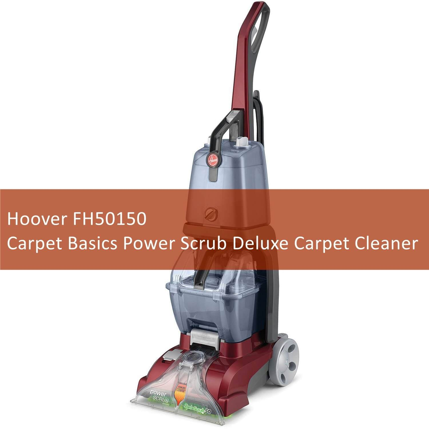 Reviews Of Hoover Carpet Power Scrub Deluxe Cleaner