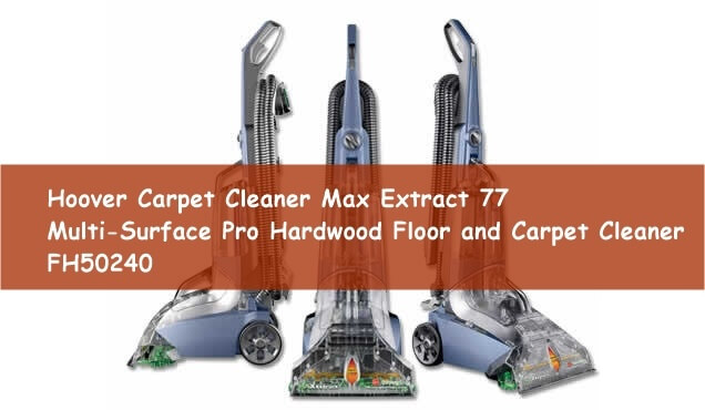 hoover max extract 77