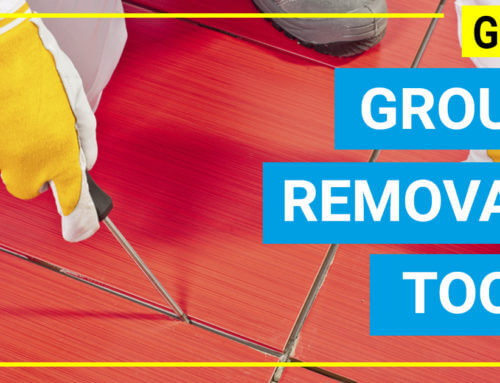 Best grout removal tool – Relive your tile with professional tools with ease