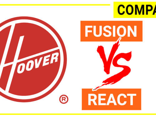 Hoover REACT vs Hoover Fusion- what is the difference