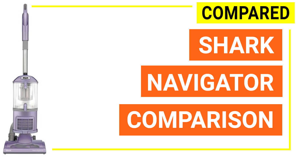 Shark Navigator Reviews And Compared 2019