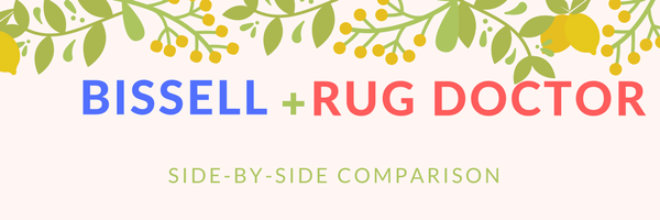 Bissell vs Rug Doctor - A detail comparison of two brands