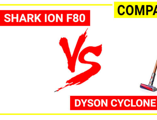 Shark Ion F80 vs Dyson cyclone V10 – Compare 2 most advanced cordless vac
