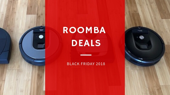 Black Friday Roomba Deals 2018