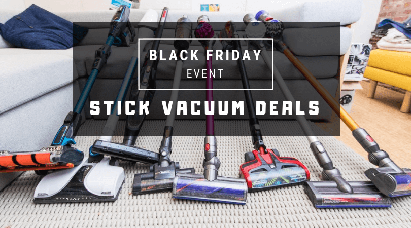 black friday 2018 stick vacuum deals from dyson bissell hoover
